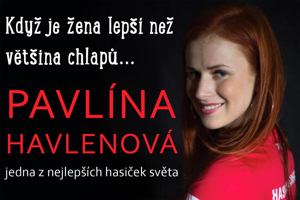 Superhasička Pavlína Havlenová popovídá o svých úspěších
